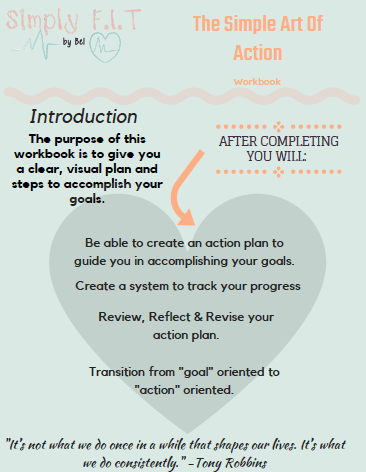 The Simple Art of Action Goal Setting Workbook