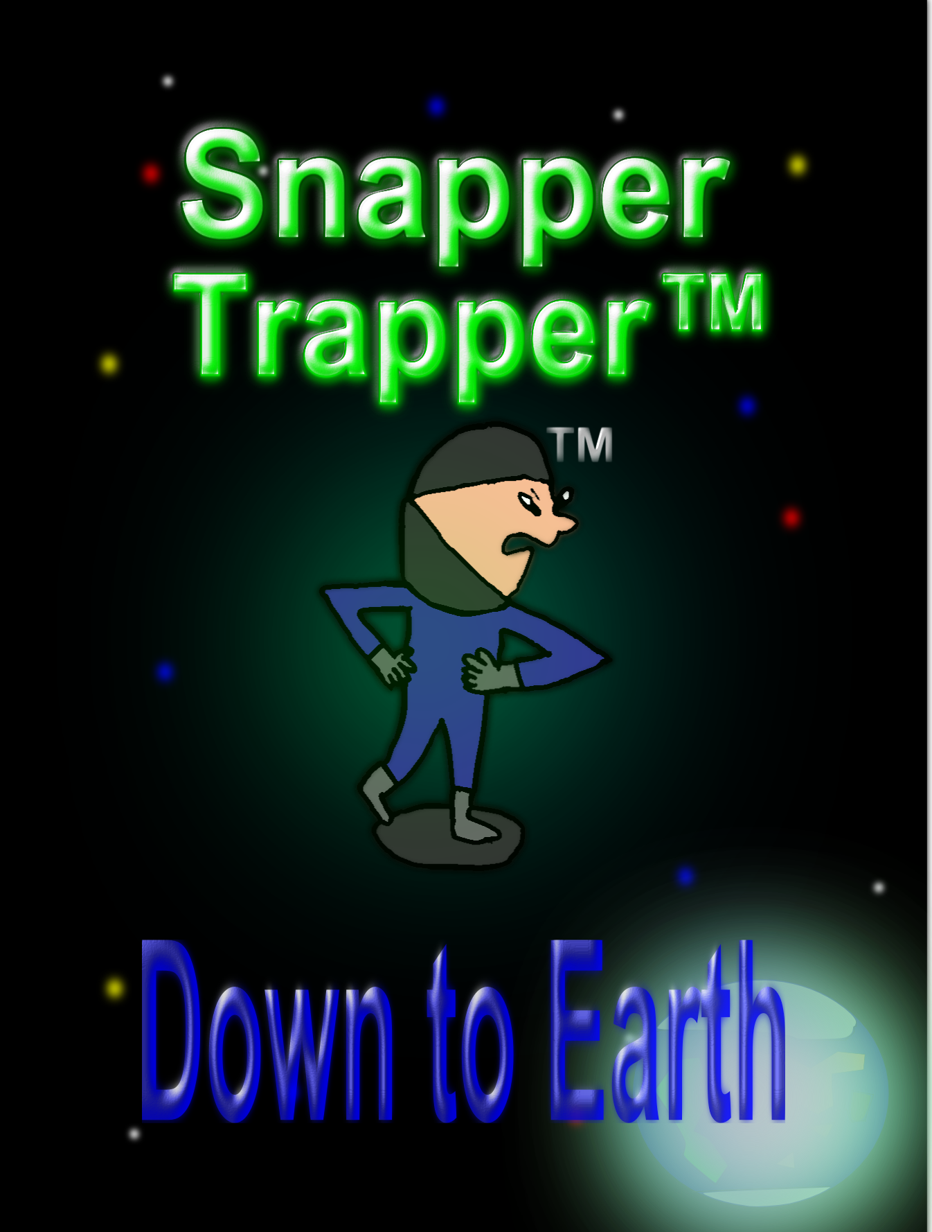 Snapper Trapper™: Down to Earth (Volume 2)
