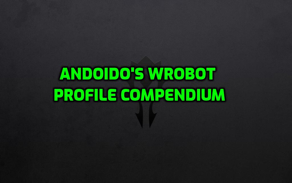 [WRobot] ALL Profiles - 1-70 Horde/Alliance - Compendium