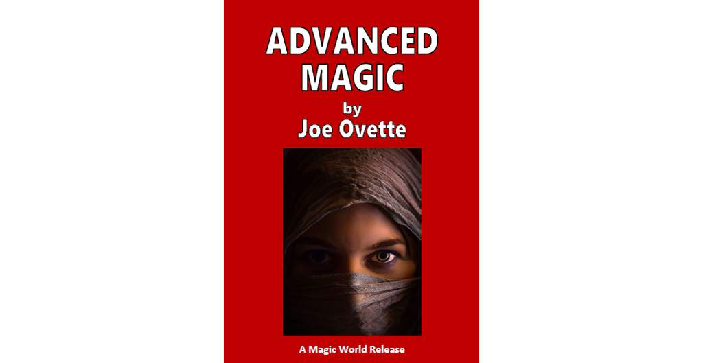 Advanced Magic (Joe Ovette)