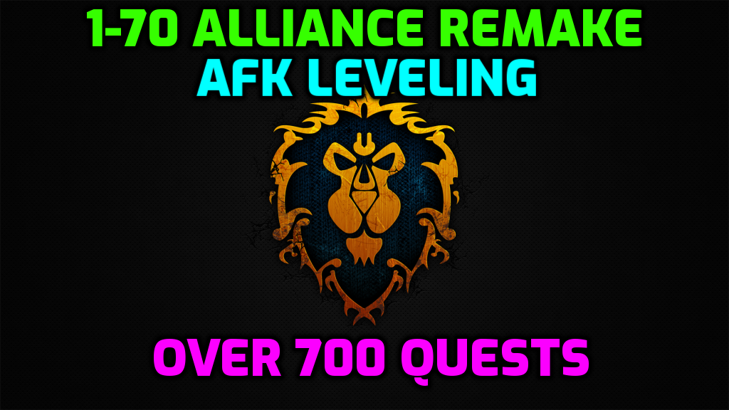 [Wrobot] 1-60 Alliance Remake + 60-70 | 700+ Quests